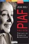"""Afficher """"Piaf secrète"""""""