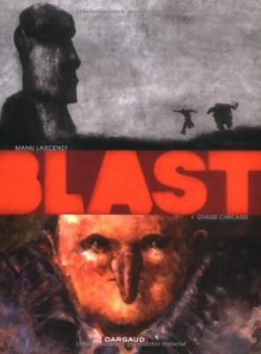 vignette de 'Blast n° 1<br /> Grasse carcasse (Manu Larcenet)'