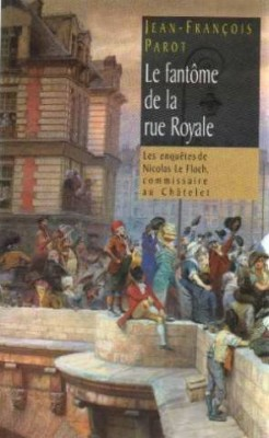 """Afficher """"Les enquêtes de Nicolas Le Floch, commissaire au ChâteletLe fantôme de la rue Royale"""""""