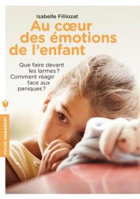 vignette de 'Au coeur des émotions de l'enfant (Isabelle Filliozat)'