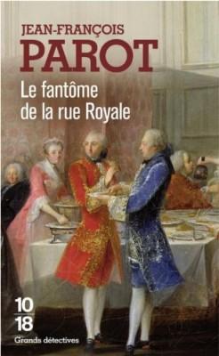 """Afficher """"Les enquêtes de Nicolas Le Floch, commissaire au Châtelet.Le fantôme de la rue Royale"""""""