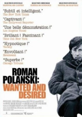 "Afficher ""Roman Polanski : wanted and desired"""