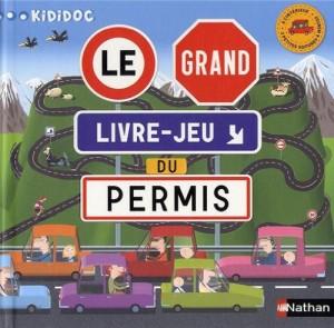 """Afficher """"Le grand livre-jeu du permis !"""""""