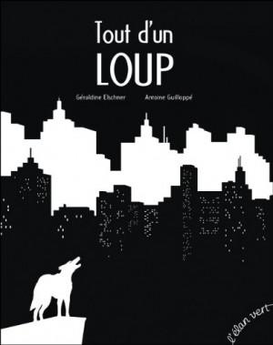 vignette de 'Tout d'un loup (Géraldine Elschner)'