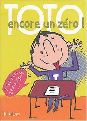 """Afficher """"Toto, encore un zéro !"""""""