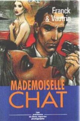 "Afficher ""Les Aventures de Boro, reporter photographe n° 4 Mademoiselle Chat"""