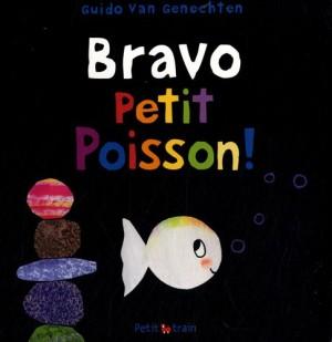 vignette de 'Bravo, petit poisson ! (Van Genechten, Guido)'