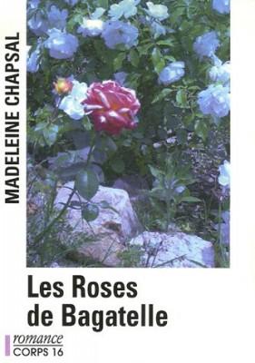 """Afficher """"Les Roses de Bagatelle"""""""