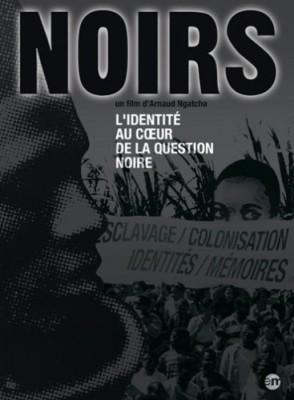 """Afficher """"Noirs - L'identité au coeur de la question noire"""""""