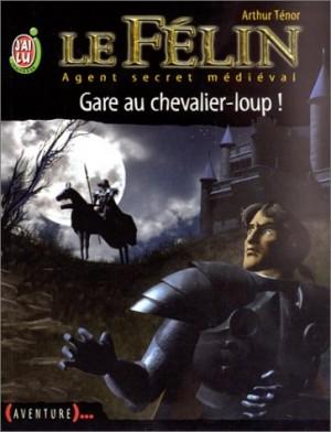 """Afficher """"Le Félin n° 5 Gare au chevalier-loup !"""""""