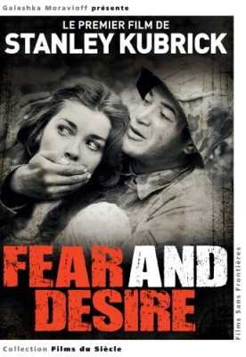 """Afficher """"Fear and Desire"""""""