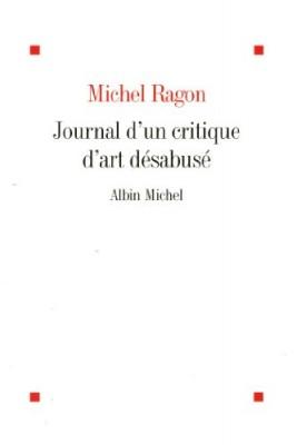 """Afficher """"Journal d'un critique d'art désabusé"""""""