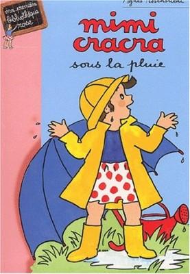 """Afficher """"Mimi Cracra sous la pluie"""""""
