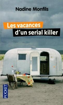 """Afficher """"Les vacances d'un serial killer"""""""