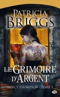 """Afficher """"Mercy Thompson n° 5 Le grimoire d'argent"""""""