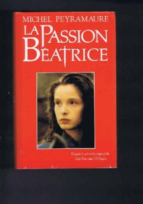 """Afficher """"La Passion Béatrice"""""""