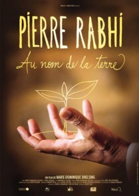 """Afficher """"Pierre Rabhi : Au nom de la terre"""""""