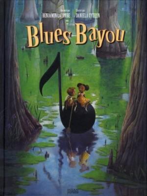vignette de 'Blues Bayou (Benjamin Lacombe)'