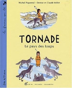 """Afficher """"Tornade Le pays des loups"""""""