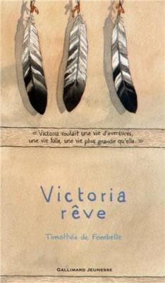 vignette de 'Victoria rêve (Timothée de Fombelle)'
