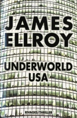 vignette de 'Underworld USA (James Ellroy)'