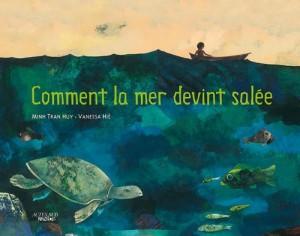 """Afficher """"Comment la mer devint salée"""""""