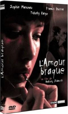 """Afficher """"L'Amour braque"""""""