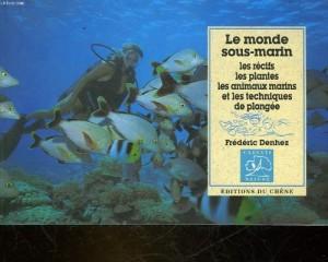 """Afficher """"Le monde sous-marin"""""""