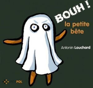 """Afficher """"Bouh ! la petite bête"""""""