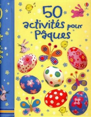 """Afficher """"50 Activites pour Pâques"""""""