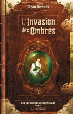 """Afficher """"Les Chroniques de Nightshade n° 3 L'Invasion des Ombres"""""""