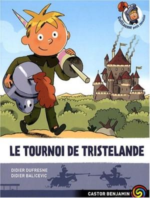 """Afficher """"Guillaume, petit chevalier n° 1 Le tournoi de Tristelande"""""""