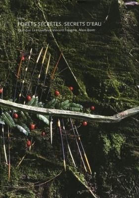 """Afficher """"Forêts secrètes, secrets d'eau"""""""