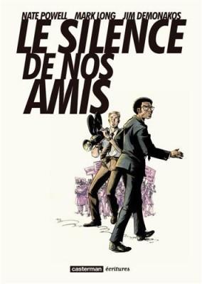 """Afficher """"Le silence de nos amis"""""""