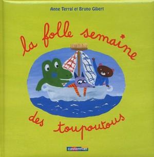 """Afficher """"La folle semaine des Toupoutous"""""""