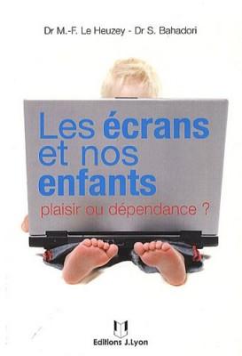 """Afficher """"Les écrans et nos enfants"""""""