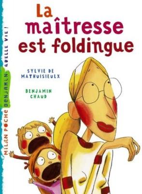 """Afficher """"La maîtresse est foldingue"""""""