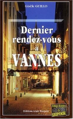 """Afficher """"Enquêtes & Suspense Dernier rendez-vous à Vannes"""""""