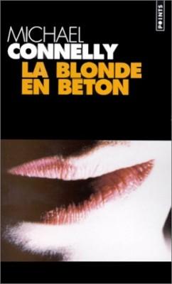 """Afficher """"La blonde en béton"""""""