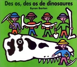 vignette de 'Des os, des os de dinosaures (Barton, Byron)'