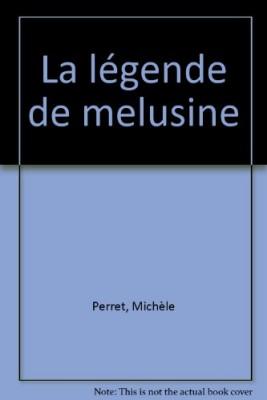 """Afficher """"La légende de Mélusine"""""""