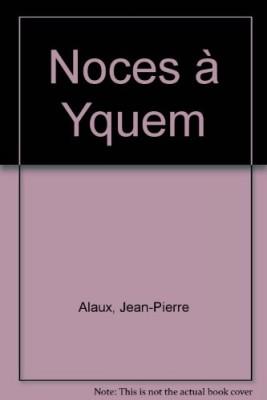 """Afficher """"Noces d'or à Yquem"""""""