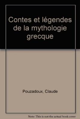 vignette de 'Contes et légendes de la mythologie grecque (Claude Pouzadoux)'