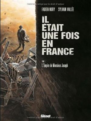 """Afficher """"Il était une fois en France n° 1L'empire de monsieur Joseph"""""""