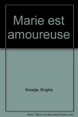 """Afficher """"Marie est amoureuse"""""""