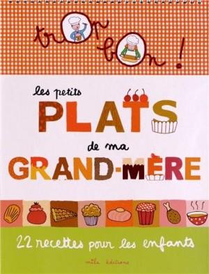 """Afficher """"Les petits plats de ma grand-mère"""""""