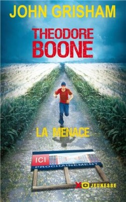 """Afficher """"Théodore Boone La menace"""""""