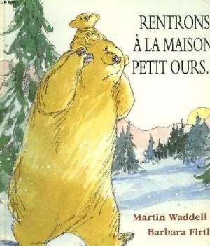 """Afficher """"Rentrons à la maison, petit ours"""""""
