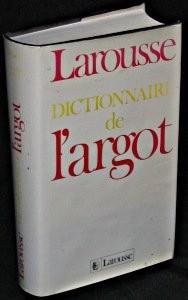 """Afficher """"Dictionnaire de l'argot"""""""