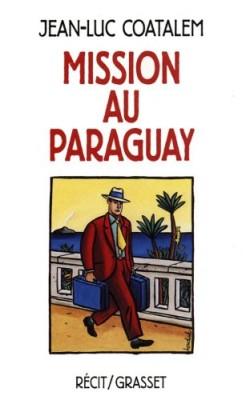"""Afficher """"Mission au Paraguay"""""""